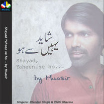 Shayad Yaheen Se Ho... by Muasir | DBMusic | Bollywood Latest Song | Scoop.it