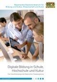 Digitale Bildung in Schule, Hochschule und Kultur - Die Zukunftsstrategie der Bayerischen Staatsregierung | E-Learning - Lernen mit digitalen Medien | Scoop.it