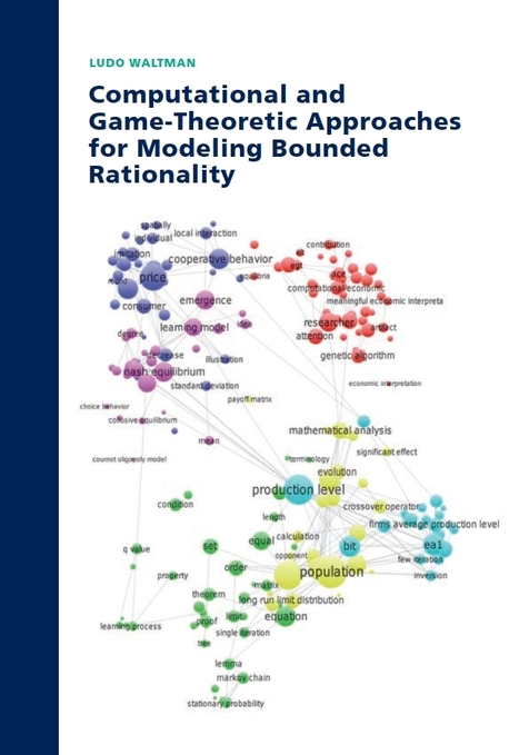 Computational and Game-Theoretic Approaches for Modeling Bounded Rationality | BizDissNews; Showcasing recent PhD dissertations in Business Research | Scoop.it