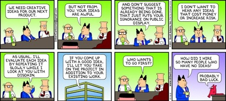 Dilbert and His Boss on How to Be More Creative - NOT   The Jazz of Innovation   Scoop.it