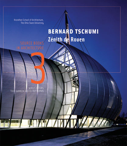 Bernard Tschumi/Zenith De Rouen :: Princeton Architectural Press | Rouen | Scoop.it