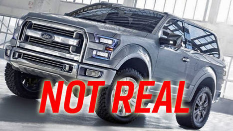 The 2016 Ford Bronco Is Not Happening, Shut Up About It Already | Mikes Auto News | Scoop.it