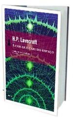 A Cor que Caiu do Céu, de H.P. Lovecraft -  Resenha de livro | Ficção científica literária | Scoop.it