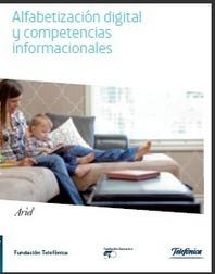Alfabetización digital y competencias informacionales (Fundación ... | TICE Tecnologías de la Información y la Comunicación en Educación | Scoop.it