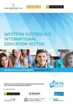 Western Australia's International Education Sector: Performance and Prospects - Bankwest Curtin Economics Centre | Education Reports | Scoop.it