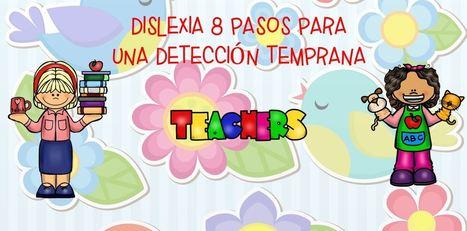 #dislexia 8 pasos para una detección temprana -Orientacion Andujar | Educación | Scoop.it