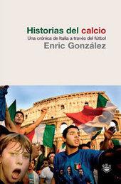 Náufragos en tiempos ágrafos: Historias del Calcio de Enric González | kinkyafro | Scoop.it