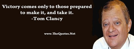Tom Clancy Quotes | TheQuotes.Net - Motivational Quotes | Quotes | Scoop.it