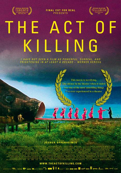 """Indonésie - """"The Act of Killing"""", entretien avec la mort...   activism   Scoop.it"""