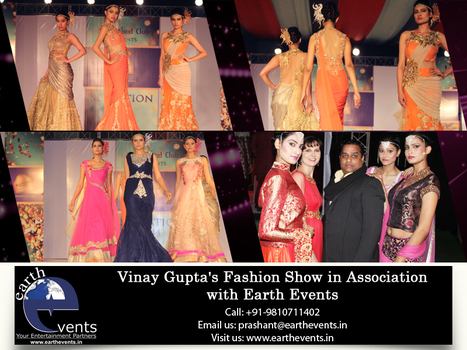 #Fashion Shows, Live #Shows | earth event:- top event management company in delhi | Scoop.it