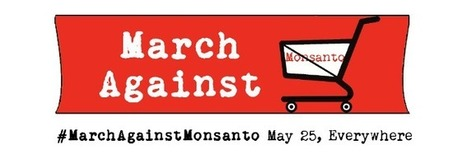March Against Monsanto: Events | AID Vancouver | Scoop.it