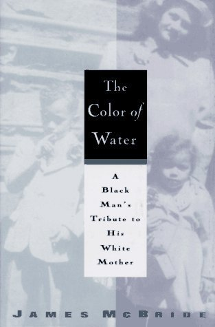 relationship: The Color of Water | relationship | biracial literature | Scoop.it