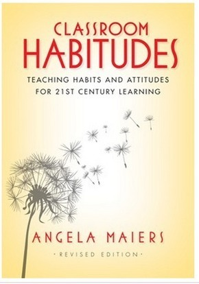 The New Habitudes - More Lessons, More Learning, and More to Come | Angela Maiers, Speaker, Educator, Writer | Education (Mainly Technology Related Stuff) | Scoop.it
