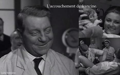 Lulu Matern'Elles.: L'accouchement de Francine. | Théo, Zoé, Léo et les autres... | Scoop.it