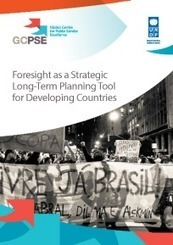 Foresight as a Strategic Long-Term Planning Tool for Developing Countries | UNDP | Foresighter | Scoop.it
