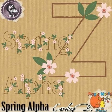 Spring Alpha - $1.99 : Caroline B., My Magic World of Digital Design | SCRAPBOOKING | Scoop.it