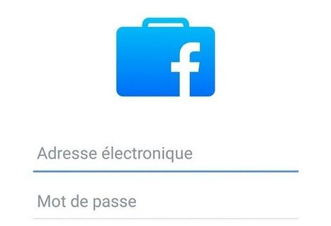 Facebook at Work sera lancé en 2016 | Réseaux sociaux & Social network | Scoop.it