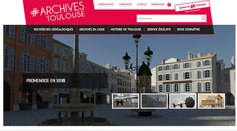 Un nouveau site web pour les Archives municipales | Archives municipales de Toulouse | Scoop.it