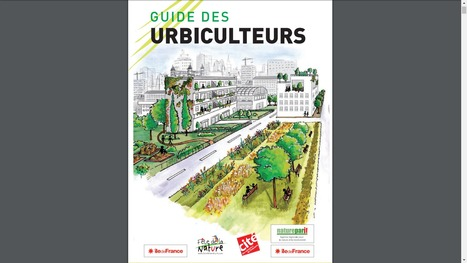 Le Guide des Urbiculteurs / L'Instant Nature de Natureparif | Agriculture urbaine, architecture et urbanisme durable | Scoop.it