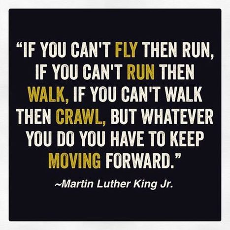 Keep Moving Forward | Motivational Quotes and Images | Scoop.it