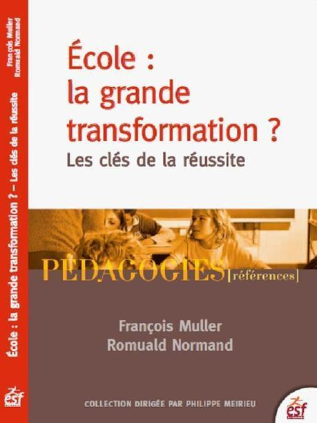 "Respire: Blog de Leadership et transformation de l'org.scolaire : Contribution sur le leadership scolaire, ""Ecole, la grande transformation ?"", 2013 