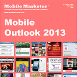 Mobile Marketer's Mobile Outlook 2013 -  Classic Guides | Social Media e Innovación Tecnológica | Scoop.it