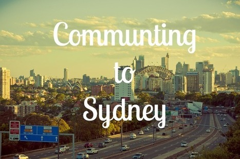 Commuting To Sydney   Sydney Moving Guide   Scoop.it