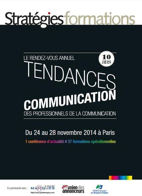 Le RDV annuel Tendances Communication - Du 24 au 28 novembre 2014 à Paris | Communication, digital, marketing | Scoop.it