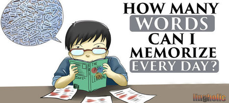 How Many Words Can You Memorize A Day? | ELT (mostly) Articles Worth Reading | Scoop.it
