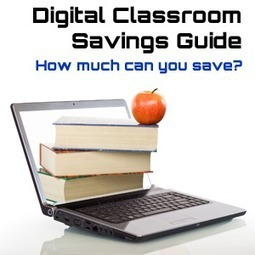 Digital Classroom Savings Guide - How Much Can You Save? | Ed Tech Anonymous | Scoop.it