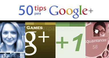 50 consejos para aprovechar al máximo Google+ | Redes Sociales_aal66 | Scoop.it