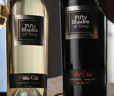 E L James launches 50 Shades of Grey wine | Autour du vin | Scoop.it