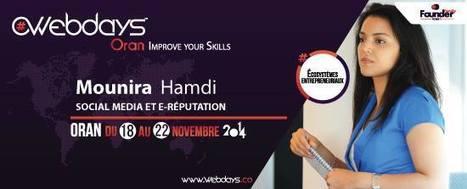 [Novembre 2014] Webdays Oran organisé dans le cadre de la Global Entrepreneurship Week Algeria   Mounira Hamdi   Scoop.it