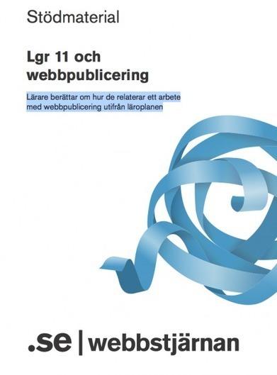 Handledning: Stödmaterial – Lgr11 och webbpublicering | IKT-skola | Scoop.it