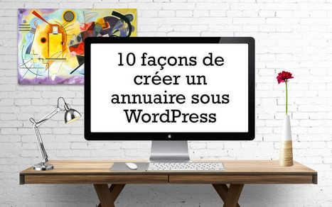 10 façons de créer un annuaire sous WordPress | Mes ressources personnelles | Scoop.it