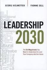 Time to Step Up Your Game: 2030 Megatrends You Need to Understand | Human Leadership | Scoop.it
