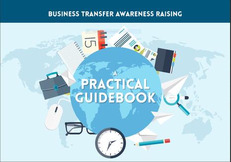 Business transfer awareness raising: a practical handbook | Yrittäjyystutkimuksen poimintoja | Scoop.it