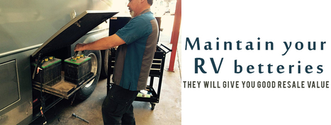 MAINTAIN BATTERIES TO KEEP YOUR RV NEW FOR RESALE   RV   Scoop.it