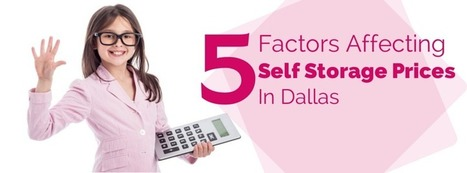 5 Variables Affecting Self Storage Unit Prices in Dallas | Organization & Storage Tips | Scoop.it