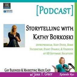 #030: Expert Interview with Kathy Borkoski [Podcast] - Jenn T. Grace, the Professional Lesbian | LGBT Business Community | Scoop.it