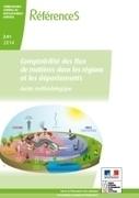 Comptabilité des flux de matières dans les régions et les départements - Guide méthodologique - Ministère du Développement durable   Eco-efficiency and new business models   Scoop.it