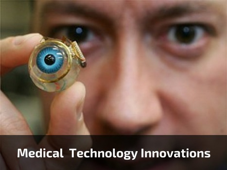 Top Medical Technology Innovations | Healthcare and Technology news | Scoop.it