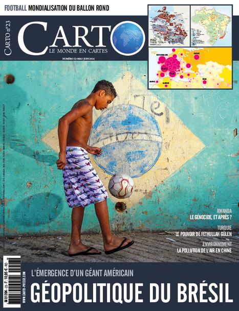 Dossier Brésil : Géopolitique d'une puissance émergée - Carto n° 23, Mai-Juin 2014 | Et l'histoire-géo dans tout ça ??? | Scoop.it