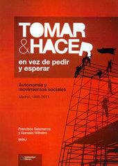 Tomar y hacer en vez de pedir y esperar, LaMalatesta - Libreria libertaria | Txemabcn | Scoop.it