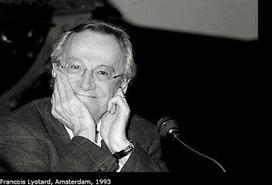 Lyotard: valor de su legado para la comunicación contemporánea | FILOSOFÍA | Scoop.it