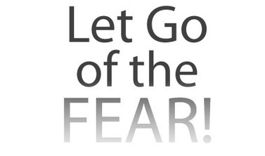 Let Go of the Fear (Video) | Inspirational Stories From Sheena | Scoop.it