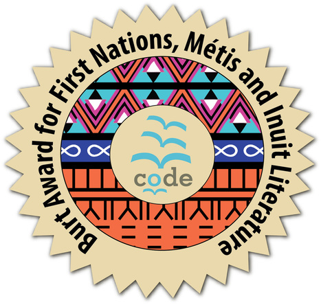 Burt Award for First Nations, Métis and Inuit Literature - CODE | AboriginalLinks LiensAutochtones | Scoop.it