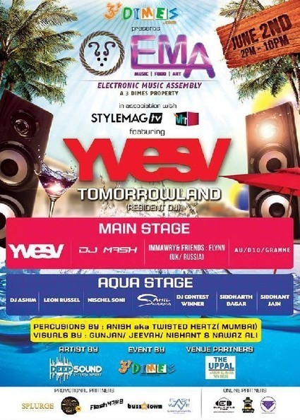 YVES (Tomorrowland Festival) Live at ELECTRONIC MUSIC ASSEMBLY (EMA), 2nd June 2013 | Nightlife in India | Scoop.it