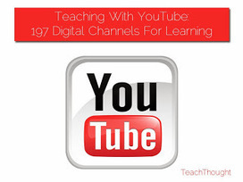 EdintheClouds webclips...: Teaching With YouTube: 197 Digital Channels For Learning | New Web 2.0 tools for education | Scoop.it