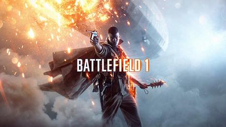 Battlefield 1 Sistem Gereksinimleri Belli Oldu - EcanBlog | ECANBLOG | Scoop.it